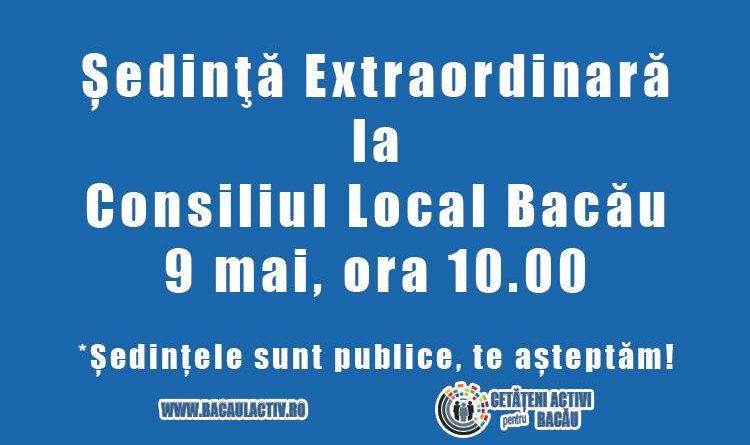 Consiliul Local Bacău se întrunește în ședință extraordinară luni, 9 mai 2016